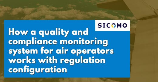 Quality and compliance monitoring system for air operators